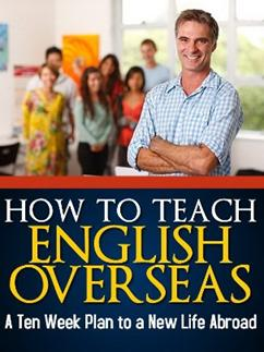 How to Teach English Overseas - a ten week plan
