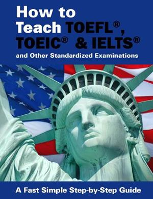 Teach TOEFL IELTS TOEIC and more